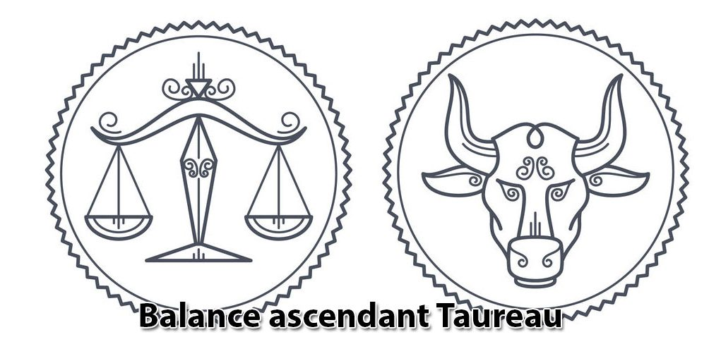Balance ascendant Taureau