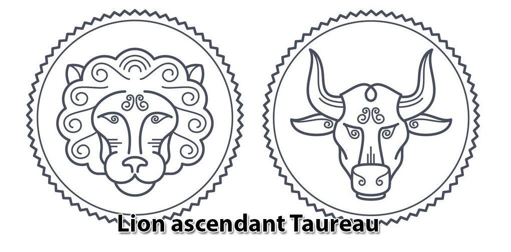 Lion ascendant Taureau