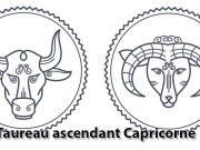Taureau ascendant Capricorne
