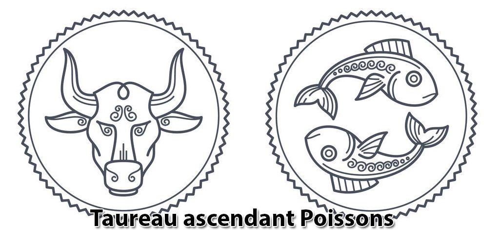 Taureau ascendant Poissons